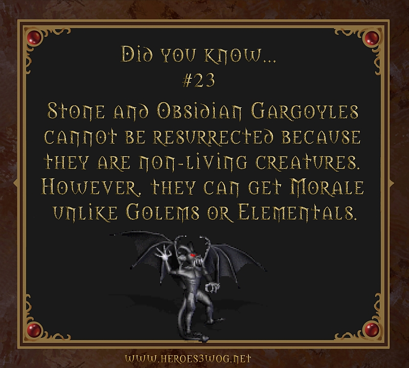 #23 Stone and Obsidian Gargoyles cant be resurrected because they are non-living creatures. However, they can get Morale unlike Golems or Elementals.