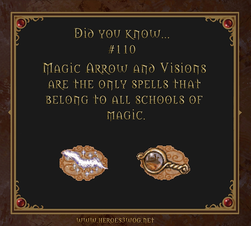 #110 Magic Arrow and Visions are the only spells that belong to all śchools of magic.