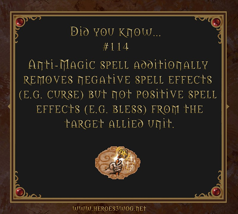 #114 Anti-Magic spell additionally removes negative spell effects but not positive spell effects from the target allied unit.