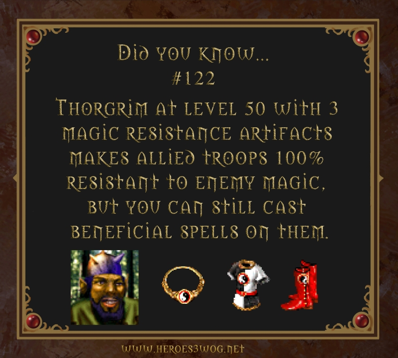 #122 Thorgrim at level 50 with 3 magic resistance artifacts makes allied troops 100% resistant to enemy magic, but you can still cast beneficial spells on them.