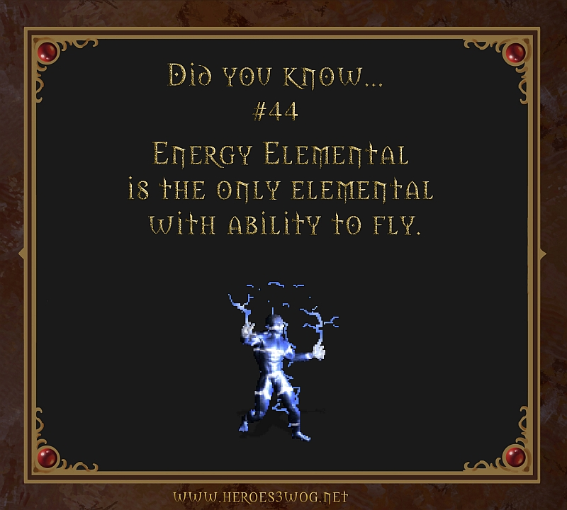 #44 Energy Elemental is the only elemental with ability to fly.