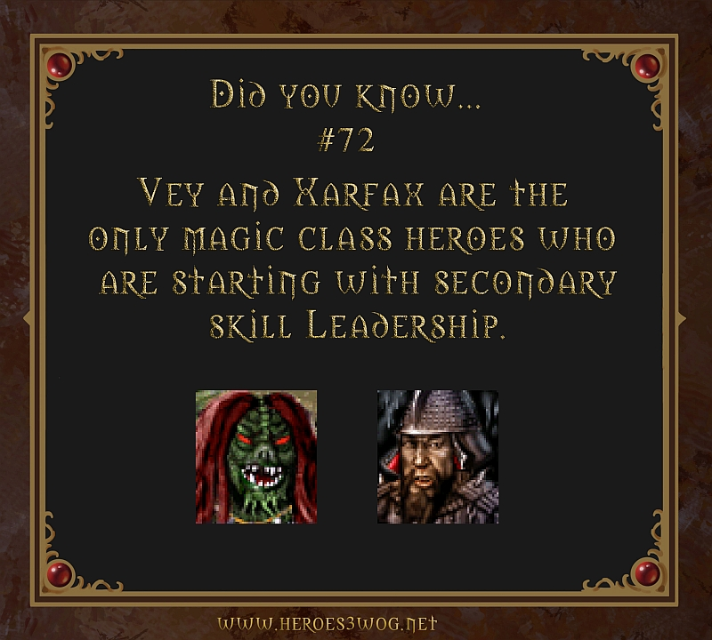 #72 Vey and Xarfax are the only magic class heroes who are starting with secondary skill leadership.