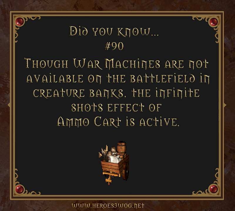#90 Though War Machines are not available on the battlefield in creature banks, the infinite shots effect of Ammo Cart is active.