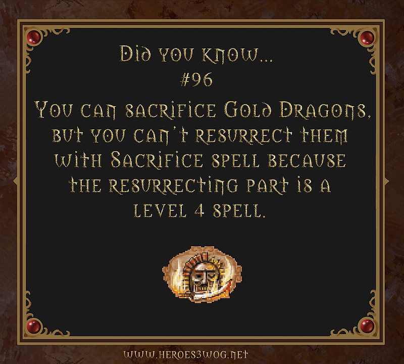 #96 You can sacrifice Gold Dragons, but you can't resurrect them with Sacrifice spell because the resurrecting part is a level 4 spell.