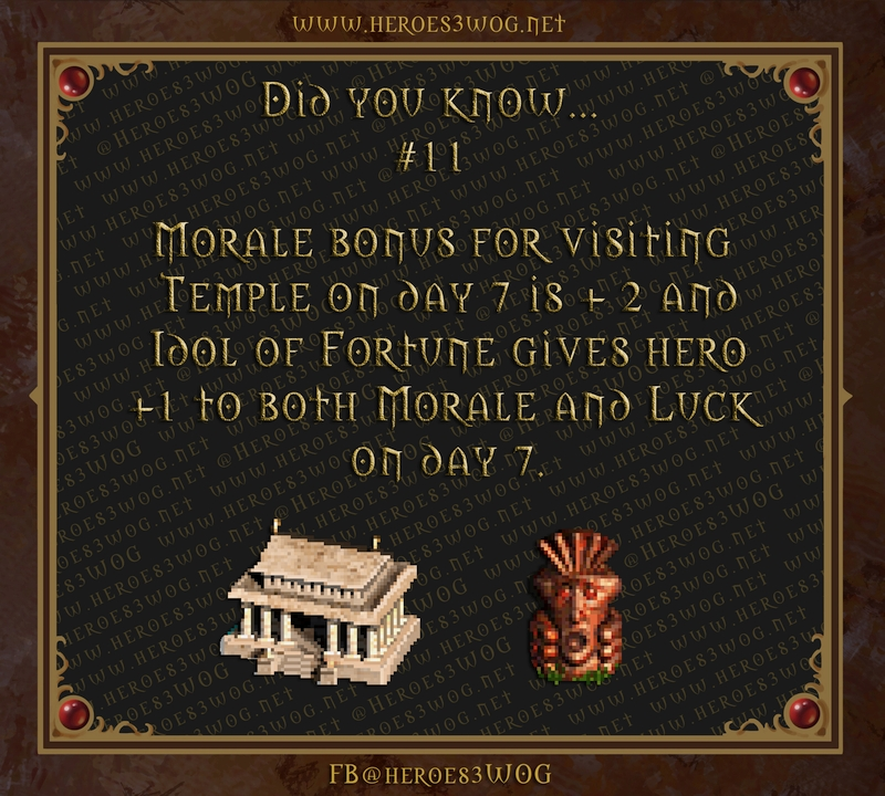 Morale bonus for visiting Temple on day 7 is +2 and Idol of Fortune gives hero +1 to both Morale and Luck on day 7.
