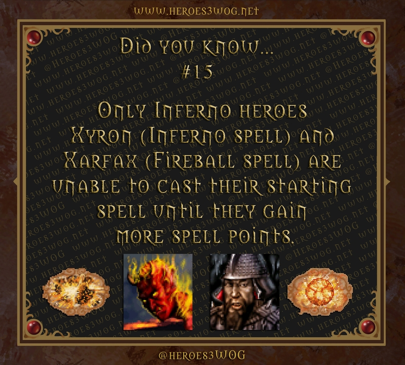 Only Inferno heroes Xyron (Inferno spell) and Xarfax (Fireball spell) are unable to cast their starting spell until they gains more spell points.